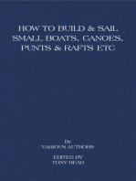How to Build and Sail Small Boats - Canoes - Punts and Rafts