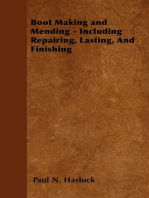 Boot Making and Mending - Including Repairing, Lasting, and Finishing - With 179 Engravings and Diagrams