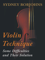 Violin Technique - Some Difficulties and Their Solution