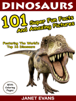 Dinosaurs 101 Super Fun Facts And Amazing Pictures (Featuring The World's Top 16 Dinosaurs With Coloring Pages)