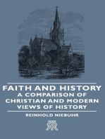 Faith and History - A Comparison of Christian and Modern Views of History