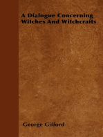 A Dialogue Concerning Witches and Witchcrafts