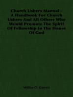Church Ushers Manual - A Handbook for Church Ushers and All Others Who Would Promote the Spirit of Fellowship in the House of God