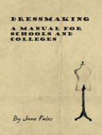 Dressmaking - A Manual for Schools and Colleges