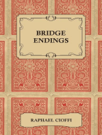 Bridge Endings - The End Game Easy with 30 Common Basic Positions, 24 Endplays Teaching Hands, and 50 Double Dummy Problems