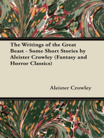 The Writings of the Great Beast - Some Short Stories by Aleister Crowley (Fantasy and Horror Classics)