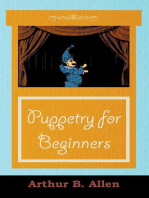 Puppetry for Beginners (Puppets & Puppetry Series)