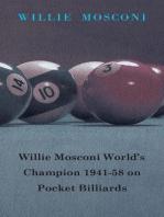 Willie Mosconi World's Champion 1941-58 on Pocket Billiards