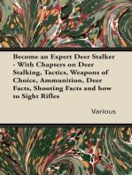 Become an Expert Deer Stalker
