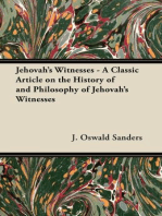 Jehovah's Witnesses - A Classic Article on the History of and Philosophy of Jehovah's Witnesses