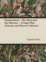 Frankenstein - The Man and the Monster - A Stage Play (Fantasy and Horror Classics)