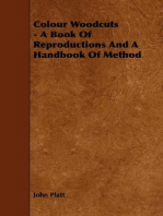 Colour Woodcuts - A Book of Reproductions and a Handbook of Method