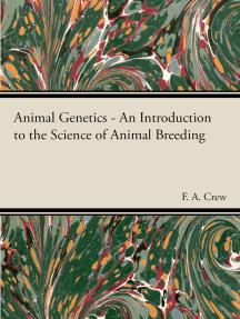Animal Genetics - The Science of Animal Breeding