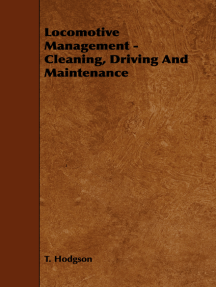 Locomotive Management - Cleaning, Driving And Maintenance