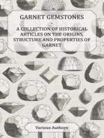 Garnet Gemstones - A Collection of Historical Articles on the Origins, Structure and Properties of Garnet