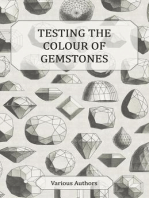 Testing the Colour of Gemstones - A Collection of Historical Articles on the Dichroscope, Filters, Lenses and Other Aspects of Gem Testing