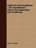 Light On Life Problems - Sri Aurobindo's Views On Important Life Problems