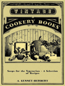 Soups for the Vegetarian - A Selection of Recipes