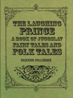 The Laughing Prince; A Book of Jugoslav Fairy Tales and Folk Tales