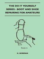 The Do It Yourself Series - Boot And Shoe Repairing For Amateurs