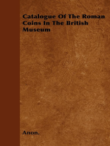 Catalogue Of The Roman Coins In The British Museum