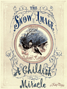 """The Snow Image: """"A Childish Miracle"""""""