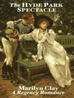 The Hyde Park Spectacle - A Regency Romance