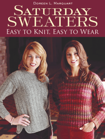 Saturday Sweaters: Easy to Knit, Easy to Wear