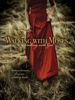 Walking With Moses - Talking With God