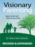 Visionary Parenting Revised and Expanded Edition