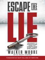Escape the Lie