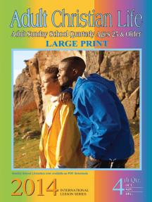 Adult Christian Life: 4th Quarter 2014