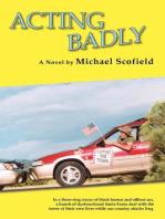 Acting Badly: A Novel