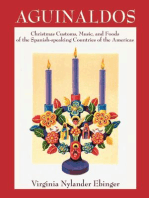 Aguinaldos: Christmas Customs, Music, and Foods of the Spanish-speaking Countries of the Americas