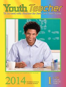 Youth Teacher: 1st Quarter 2014