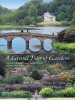 A Grand Tour of Gardens