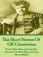 The Short Stories Of GK Chesterton
