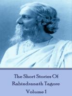 The Short Stories Of Rabindranath Tagore - Vol 1