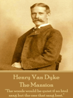 Henry Van Dyke - The Mansion
