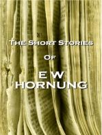 The Short Stories Of EW Hornung