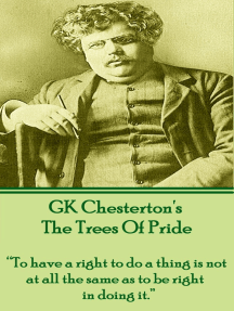 """The Trees Of Pride: """"To have a right to do a thing is not at all the same as to be right in doing it."""""""