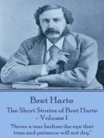 The Short Stories of Bret Harte Vol 1