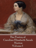 The Poetry of Caroline Elizabeth Sarah Norton - Volume 1