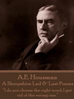 A Shropshire Lad & Last Poems