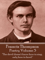The Poetry Of Francis Thompson - Volume 3