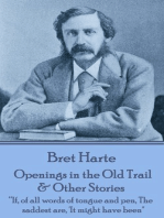 Openings in the Old Trail & Other Stories