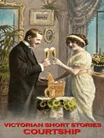 Victorian Short Stories - Courtship