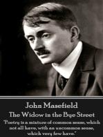 The Widow in the Bye Street