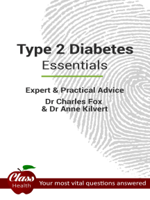 Type 2 Diabetes: Essentials: Expert And Practical Advice; Your Most Vital Questions Answered