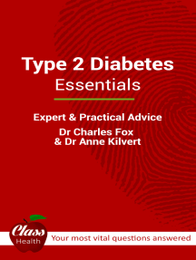 Type 2 Diabetes: Essentials: (Library Edition) - Expert And Practical Advice; Your Most Vital Questions Answered